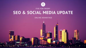 online advantage blog may 5 social media update